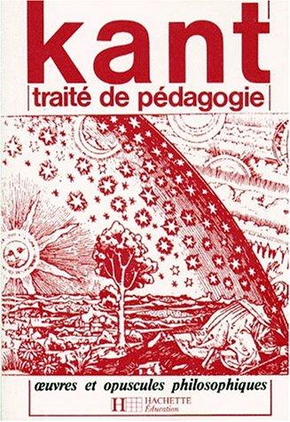 Traité de pédagogie: Emmanuel Kant