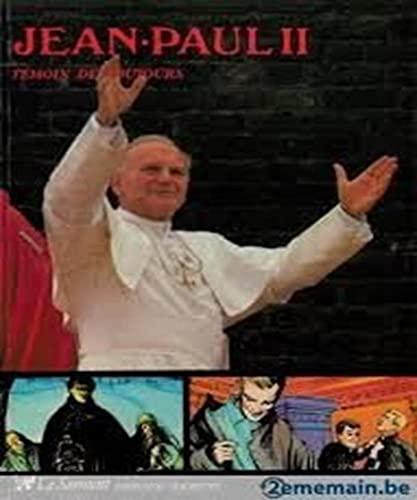 Jean-Paul II (T?moins de toujours): Chabanis Christian, Poirier Jacques