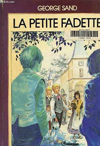 La petite Fadette (La Galaxie) (French Edition): Sand, George