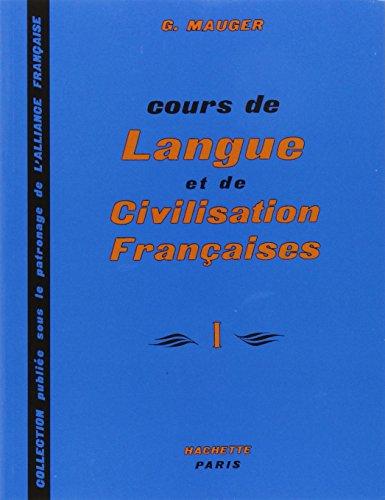 9782010080548: Cours de Langue et de Civilisation Françaises (Vol. 1)