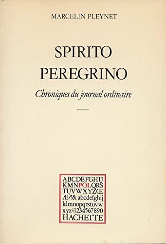 9782010080944: Spirito peregrino : Chroniques du journal ordinaire 1979 (POL)