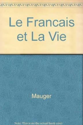 Le Francais et La Vie 3: Mauger, G.; Brueziere,