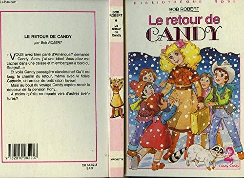 Le Retour de Candy: Bob Robert