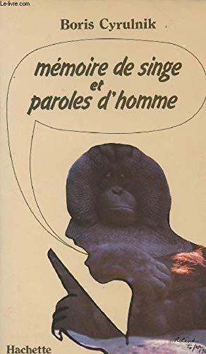 9782010082269: Mémoire de singe et paroles d'homme (French Edition)