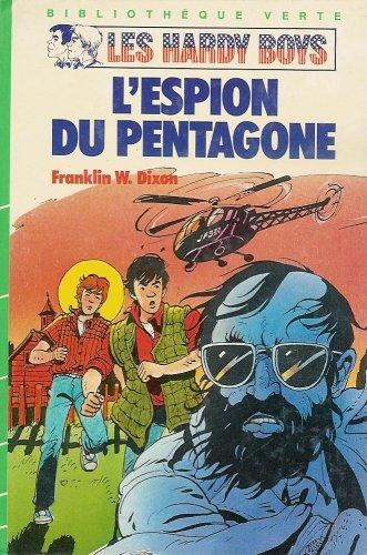 9782010084942: L'espion du Pentagone : S�rie : Les Hardy Boys : Collection : Biblioth�que verte cartonn�e & illustr�e : 1�re �dition Hachette de 1984