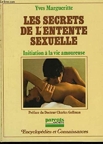Les Secrets de l'entente sexuelle - Initiation
