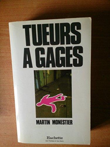 9782010086984: Tueurs a gages (Les Travaux et les jours) (French Edition)