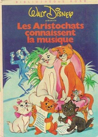 Les Aristochats connaissent la musique : Collection