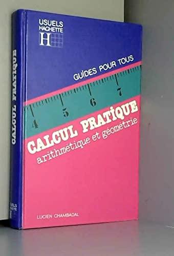 9782010087806: Calcul pratique : Arithmétique et géométrie