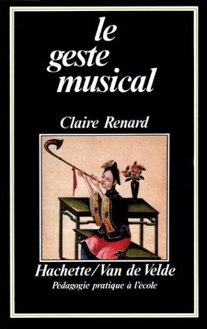 9782010090332: Le Geste musical