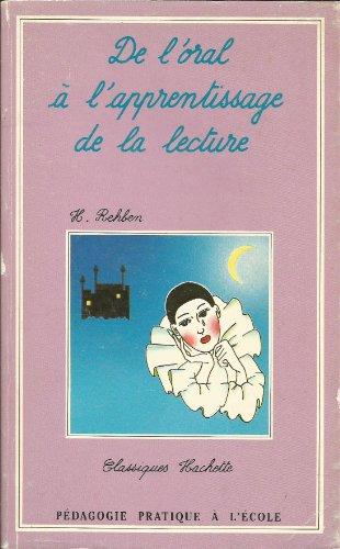 De l'oral à l'apprentissage de la lecture: H Rehben