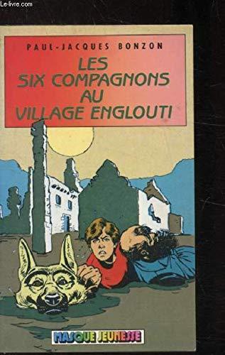 9782010092237: Les Six compagnons au village englouti