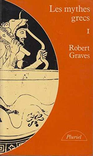 9782010092916: Les Mythes grecs, tome 1