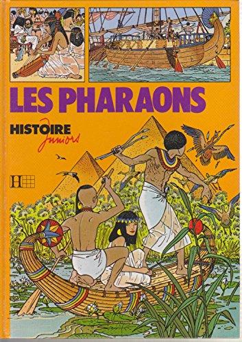 9782010093975: Les Pharaons (Histoire juniors)