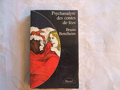 9782010094965: Psychanalyse des contes de f??es