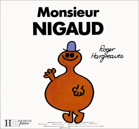 Monsieur Nigaud (Bonhomme) - Roger Hargreaves