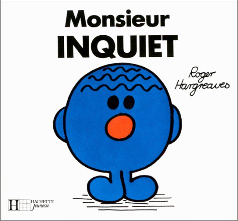 9782010095320: Monsieur Inquiet