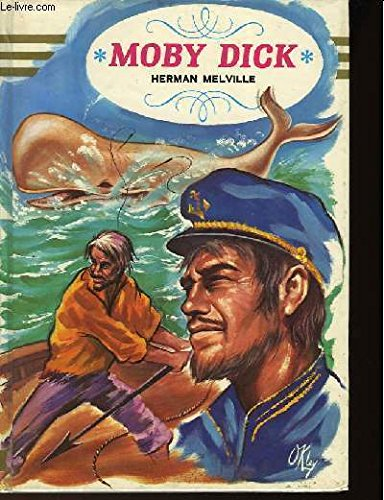 9782010095955: Herman Melville Redburn His 1st Voyage: White-Jacket or the World in a Man of War Moby Dick or the Whale