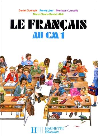 9782010097003: Le français au CM1 (édition 1986). Livre de l'élève
