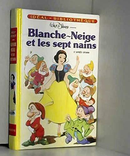 Blanche-Neige et les sept nains (Idéal-bibliothèque): Jacob Grimm Wilhelm