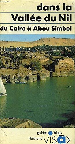Dans la vallee du Nil: Du Caire: Basdevant, Denise