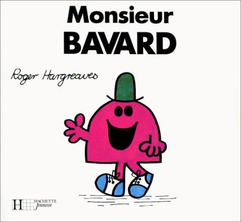 Monsieur Bavard (Bonhomme): Roger Hargreaves