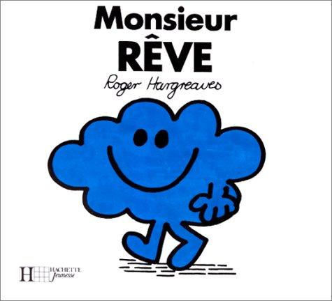 9782010098598: Monsieur R�ve