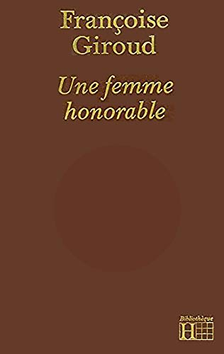 9782010098710: Une Femme honorable