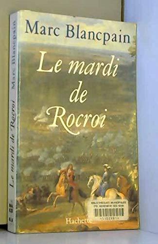 9782010098888: Le mardi de Rocroi (French Edition)