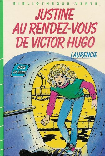 Justine au rendez-vous de Victor Hugo :
