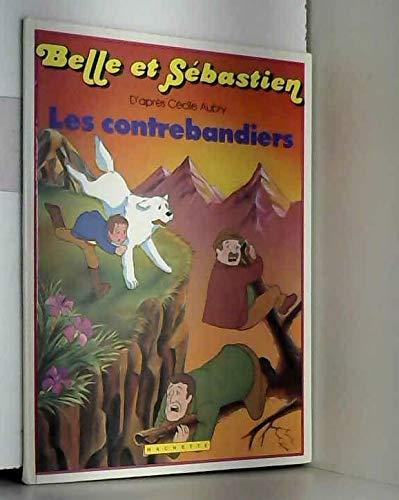 9782010099328: Belle et S�bastien: Les Contrebandiers