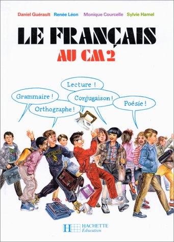 9782010099366: Le français au CM2
