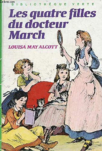 9782010100321: Les Quatres i.e. Quatre filles du docteur March (Bibliothèque verte)