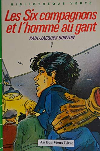 9782010100666: Les Six Compagnons et l'homme au gant (Bibliothèque verte)