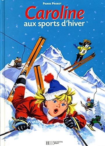 9782010103568: Caroline aux sports d'hiver