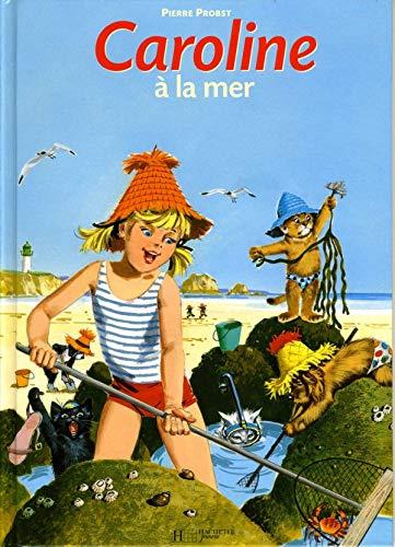 Caroline a La Mer (French Edition): Probst, Pierre