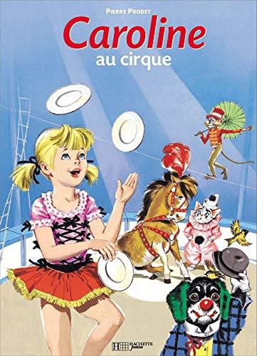 9782010104343: Caroline au cirque