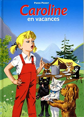 Caroline En Vacances (French Edition): Pierre Probst