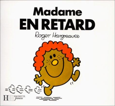 "10 ouvrages de "" madame"": La folle: ROGER HARGREAVES"