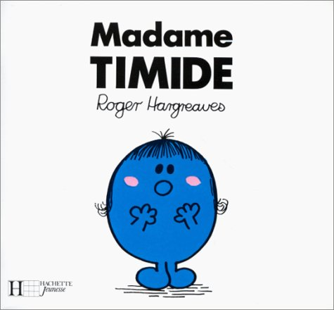 9782010104459: Madame Timide (Bonhomme)