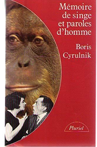 9782010105203: Mémoire de singe et paroles d'homme