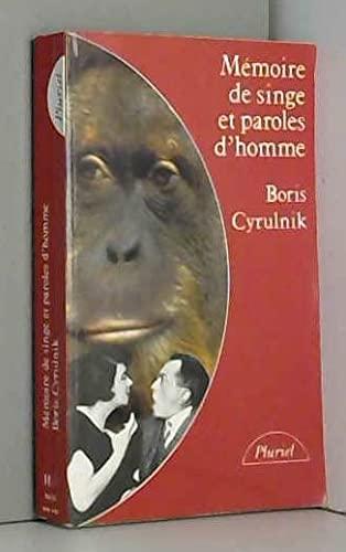 9782010105203: Mémoire de singe et parole d'homme