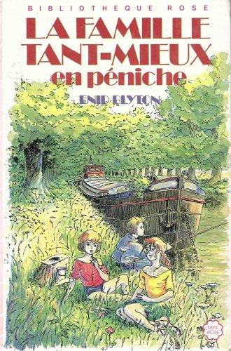 9782010105517: La Famille Tant-Mieux en péniche (Bibliothèque rose)