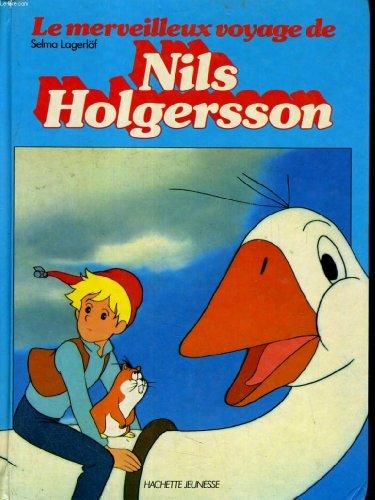 9782010105562: Le merveilleux voyage de Nils Holgersson (French Edition)