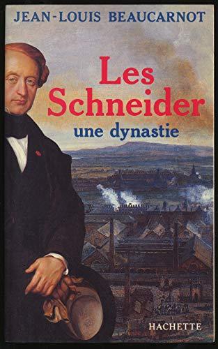 9782010106910: Les Schneider, une dynastie (French Edition)