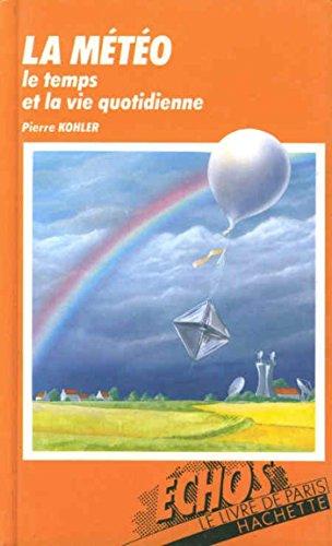 9782010108334: La Météo (Échos encyclopédies)