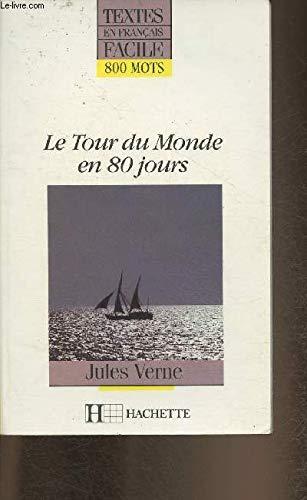 9782010108877: Le Tour Du Monde En 80 Jours (French Edition)