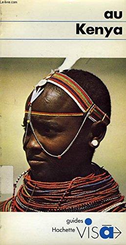 Au Kenya (Guides [bleus] visa) (French Edition): Carle, Marina