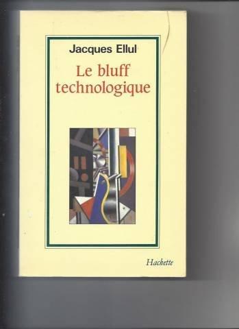 9782010110559: Le bluff technologique (La Force des idées) (French Edition)
