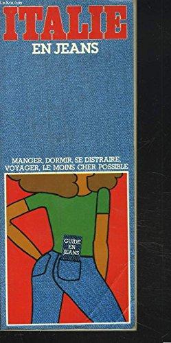 Italie en jeans (Guide en jeans) (French Edition): Lancelot, Dominique